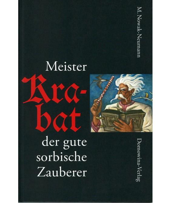 Meister KRABAT - der gute sorbische Zauberer