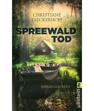 Spreewaldtod - Ein Spreewaldkrimi von Christiane Diekhoff