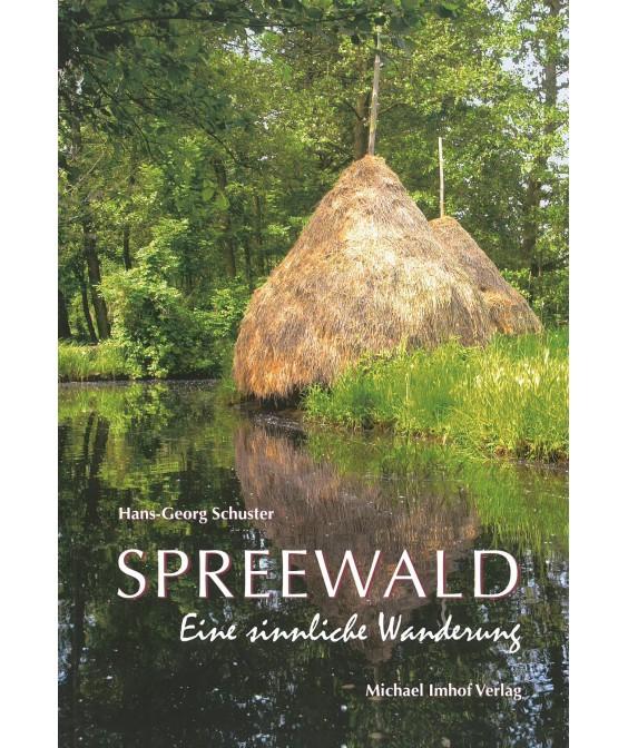 Spreewald - eine sinnliche Wanderung