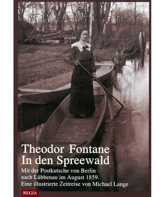 Mit Theodor Fontane in den Spreewald
