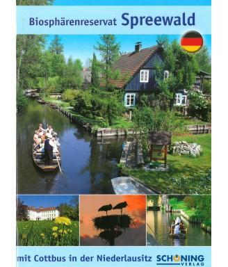Biosphärenreservat SPREEWALD mit Cottbus in der Niederlausitz