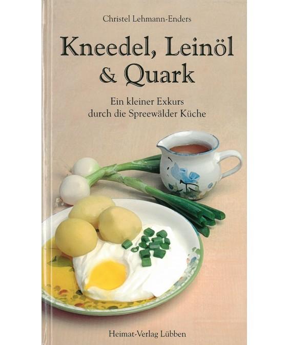 Christel Lehmann-Enders - Kneedel, Leinöl & Quark