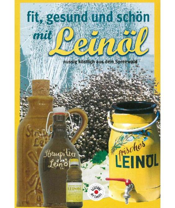 Leinöl - nussig, Köstlich aus dem Spreewald