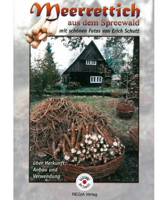 Meerrettich aus dem Spreewald - über herkunft, Anbau und Verwendung