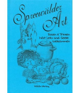 Spreewälder Art - Essen & Trinken hält Leib und Seele beisammen
