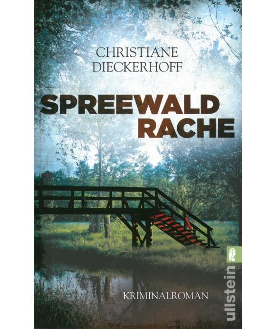 Spreewaldrache - Ein Spreewaldkrimi von Christiane Dieckerhoff