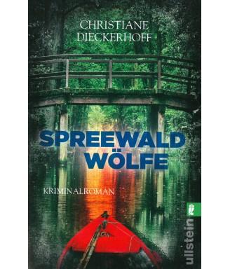 Spreewaldwölfe - Ein Spreewaldkrimi von Christiane Dieckerhoff