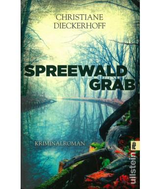 Spreewaldgrab - Ein Spreewaldkrimi von Christiane Dieckerhoff